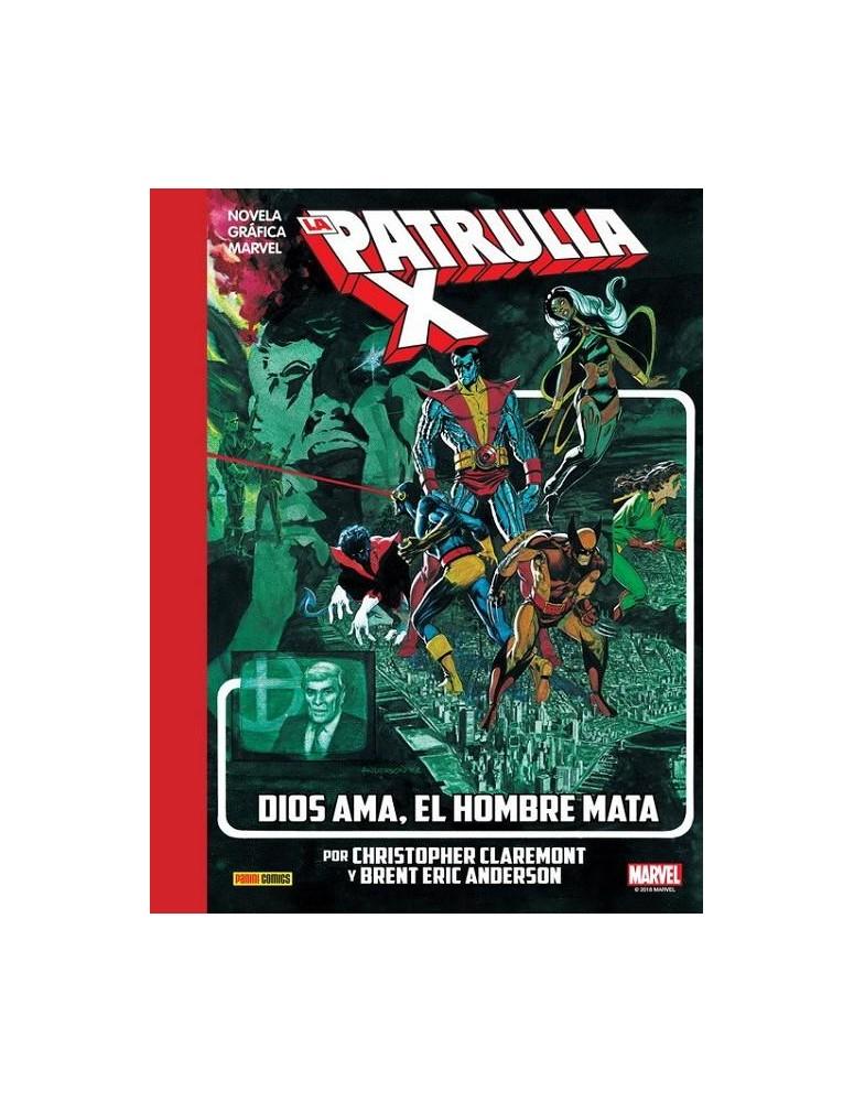 LA PATRULLA-X: DIOS AMA EL HOMBRE MATA