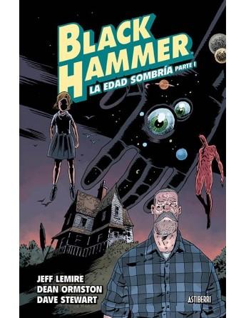 BLACK HAMMER 03: LA EDAD...