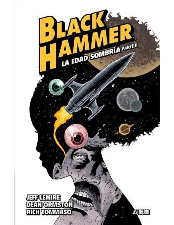 BLACK HAMMER Nº04 LA EDAD...