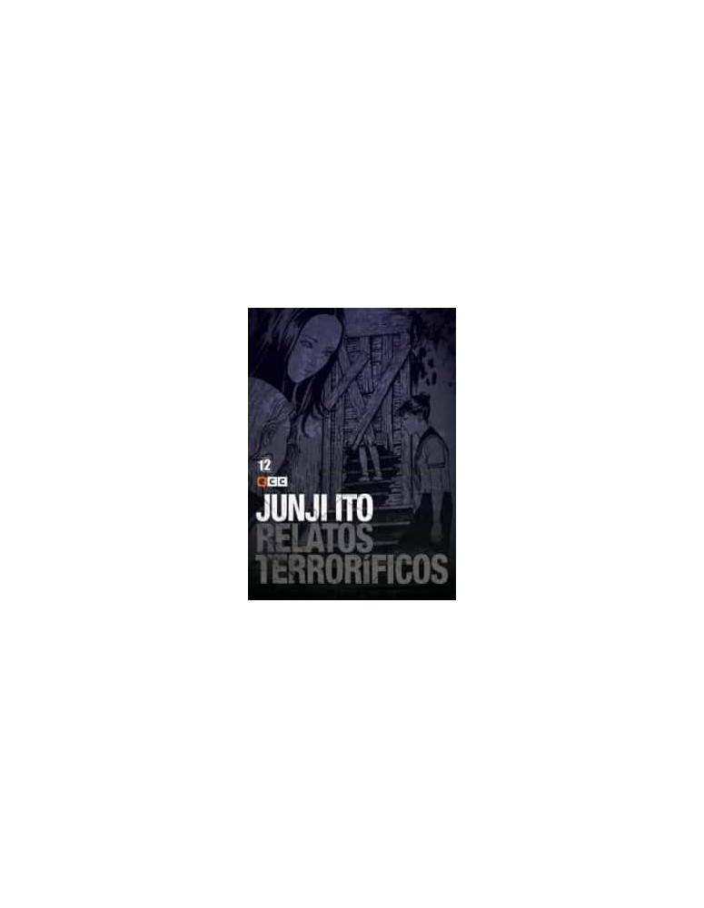 JUNJI ITO:RELATOS TERRORIFICOS Nº 12