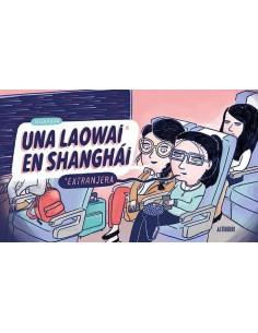 UN LAOWAI EN SHANGHAI